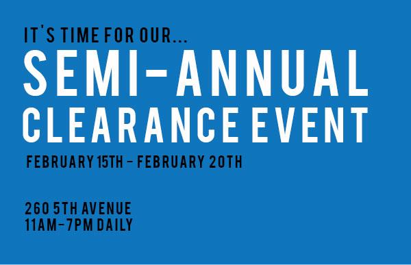 260 Sample Sale Semi-Annual Clearance Sale
