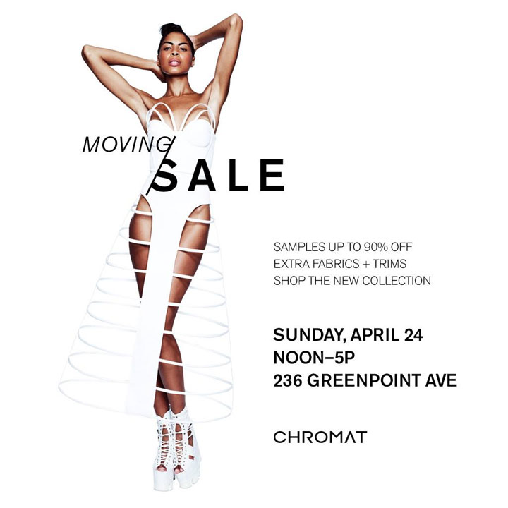 Chromat Moving + Sample Sale