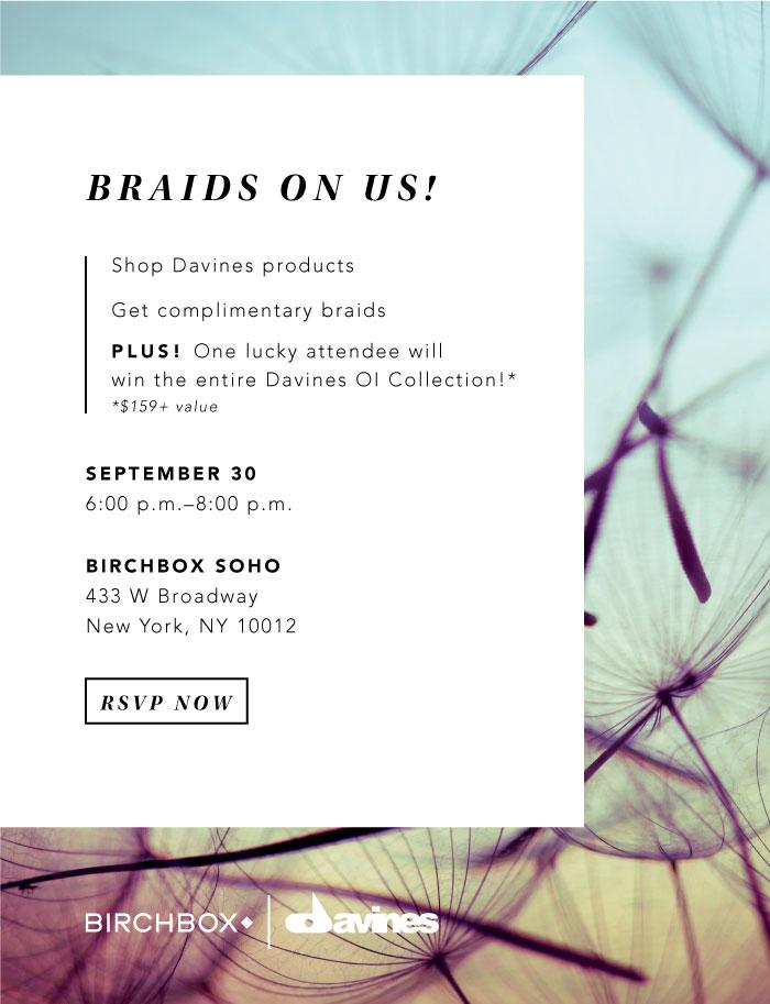 Braids on Us! Davines + Birchbox Beauty Harvest Event