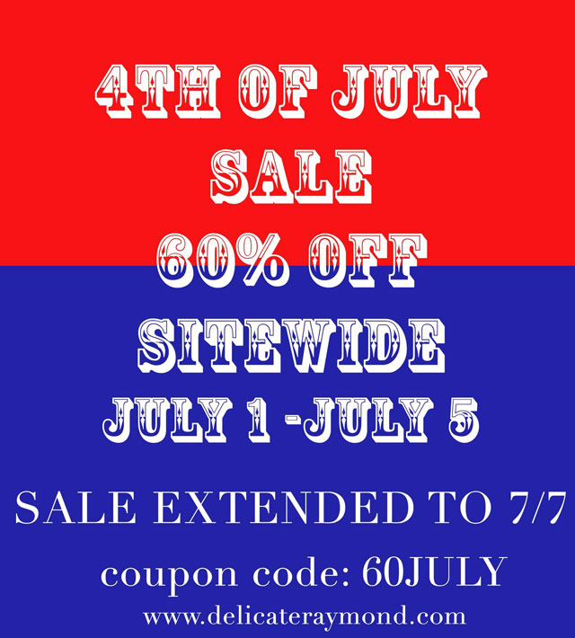 Delicate Raymond 4th of July Sale
