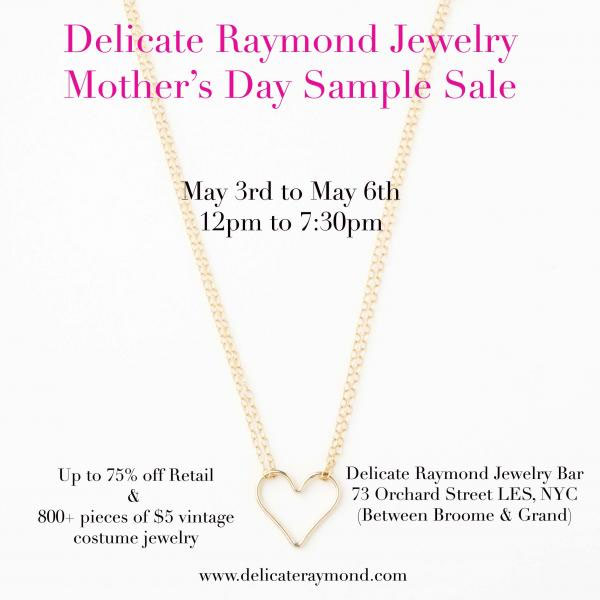 Delicate Raymond Mother's Day Sample Sale