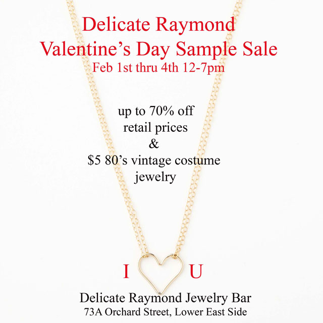 Delicate Raymond Valentine's Day Sample Sale