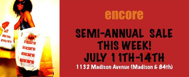 Encore Semi-Annual Summer Sale
