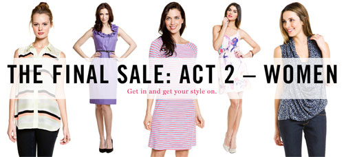 Starting April 13th at 11 a.m. at Ruelala.com: The Final Sale Act 2