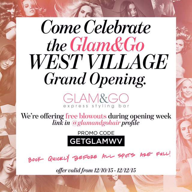 West Village Glam&Go Launch
