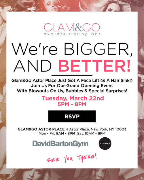 Glam&Go Astor Place Grand Opening Event