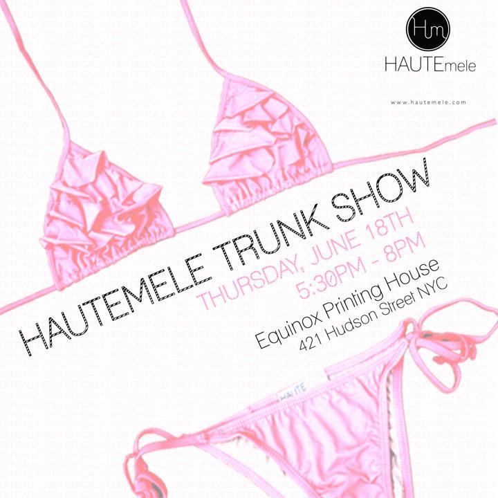 HAUTEmele Bikini Trunk Show at Equinox Printing House