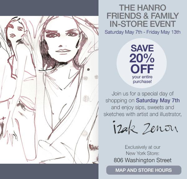 Hanro Friends & Family Event
