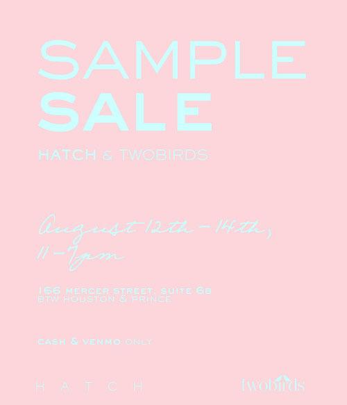 HATCH & twobirds Sample Sale