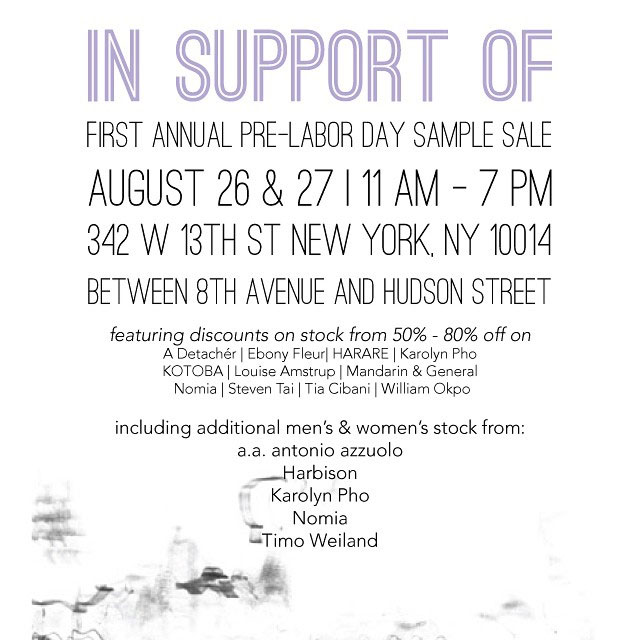 In Support of First Annual Pre-Labor Day Sample Sale