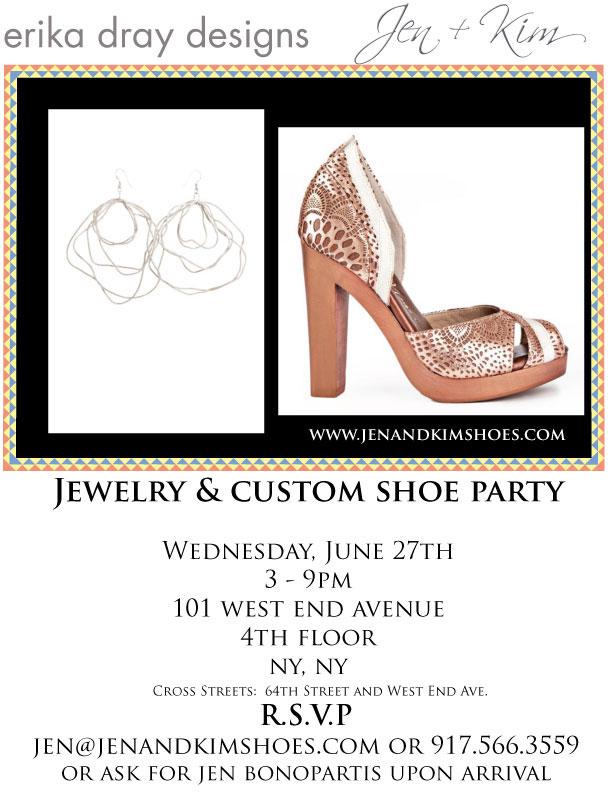 Jen + Kim Custom Shoe Sale with Erika Dray Jewelry