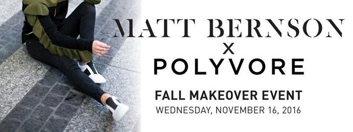 Matt Bernson x Polyvore Fall Makeover Event