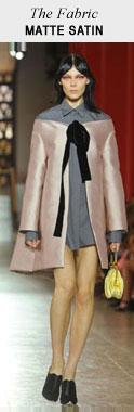 The Fabric: Matte Satin - Miu Miu