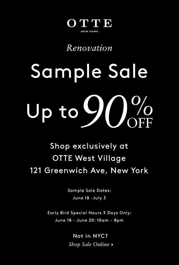 OTTE Renovation Sample Sale
