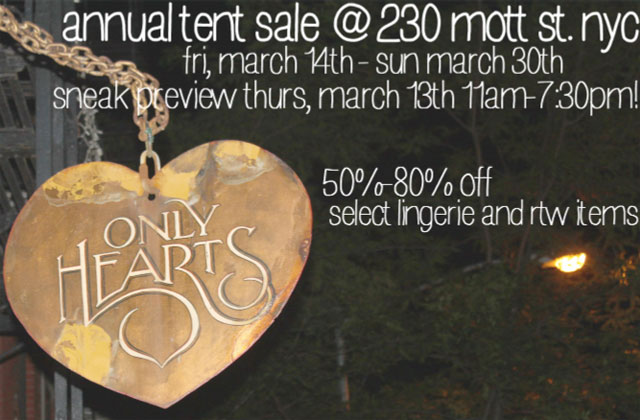Only Hearts Annual NY Tent Sale