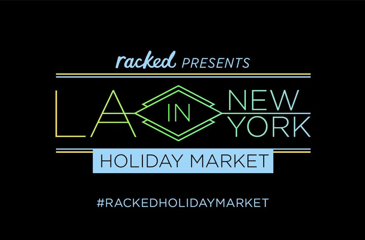 Racked LA in New York Holiday Market