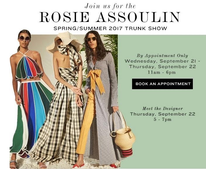 Rosie Assoulin Spring/Summer 2017 Trunk Show