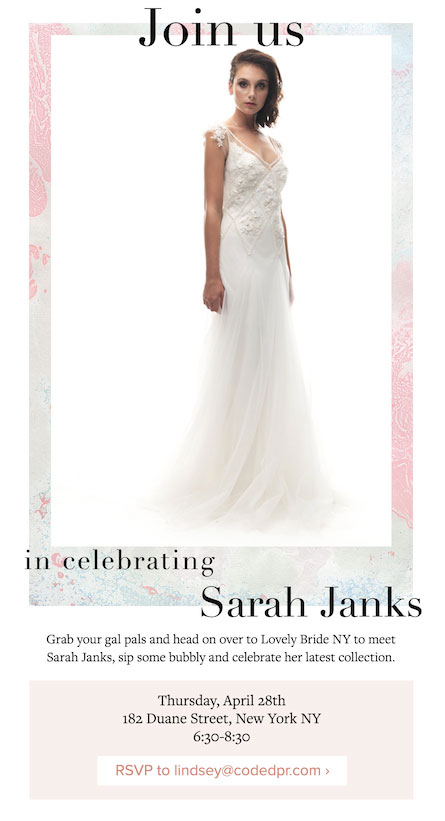 Sarah Janks x Lovely Bride Event