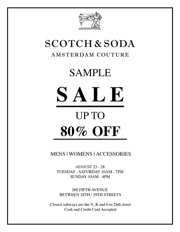 scotch and soda sale new york city scotch and soda sample sale i don 39 t do clubs scotch soda. Black Bedroom Furniture Sets. Home Design Ideas