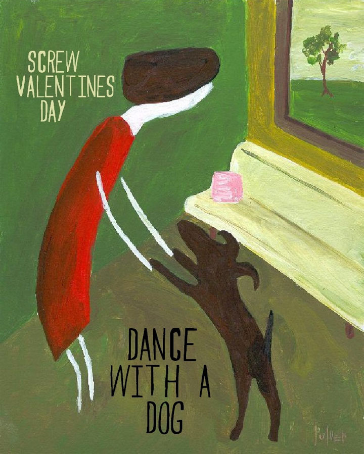 Screw Valentines Day, Dance with a DOG Card