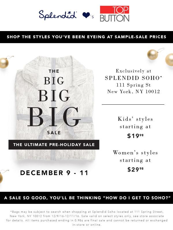 Splendid Soho Big Big Big Sale