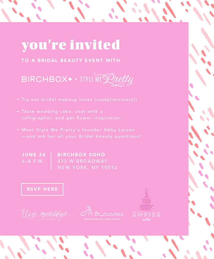 Style Me Pretty + Birchbox: Bridal Beauty Event