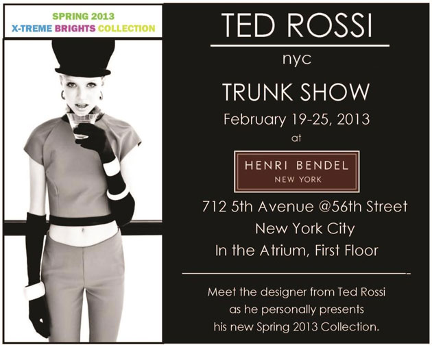 Ted Rossi Spring 2013 Trunk Show