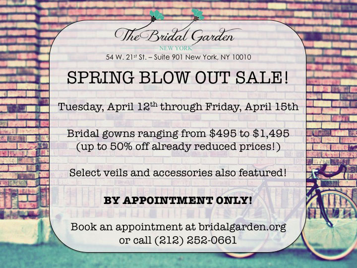 The Bridal Garden Spring Blow Out Sale