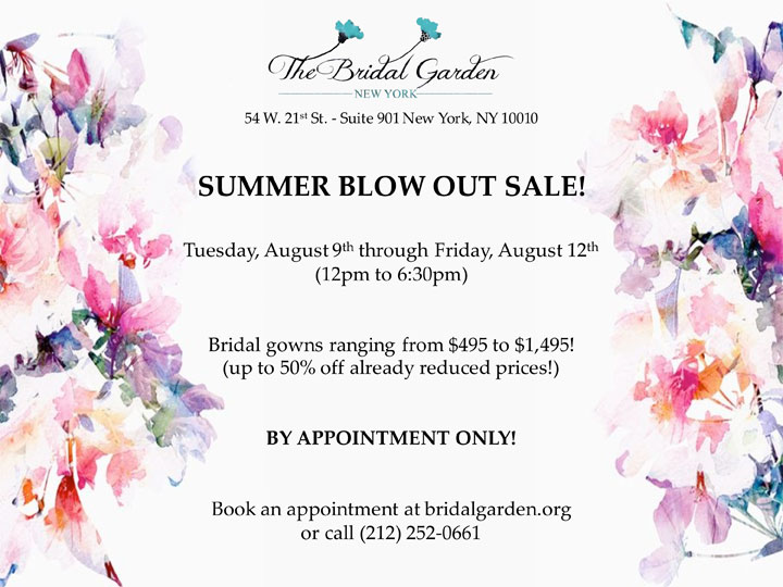 The Bridal Garden Summer Blow Out Sale