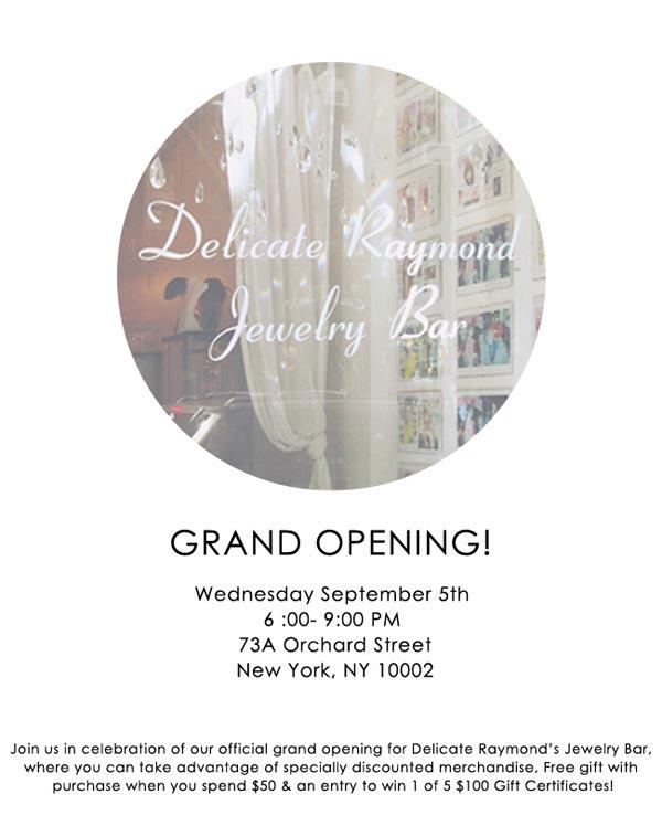 Delicate Raymond Jewelry Bar Grand Opening