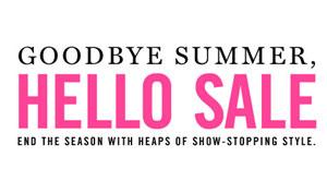 Goodbye Summer, Hello Sale