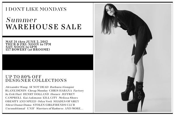 I Don't Like Mondays Warehouse Sale