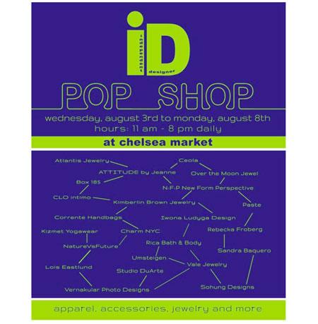 Independent Designer Pop Shop at Chelsea Market: 8/3 - 8/8
