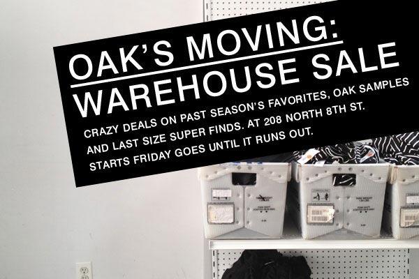 Oak Moving: Warehouse Sale