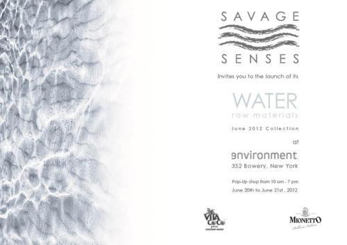 Savage Senses 'Water: Raw Materials' Pop-up Shop