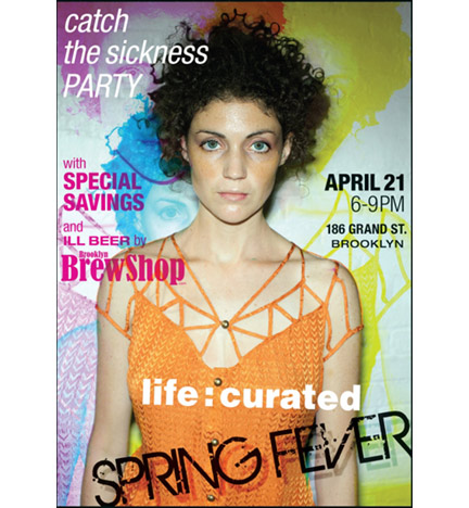 Life:Curated Spring Fever Event 4/21