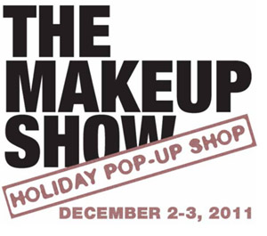 The Makeup Show Pop Up Shop: 12/2 - 12/3