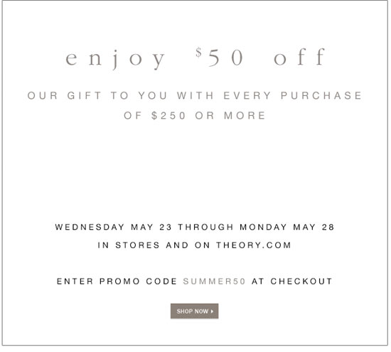 Get $50 Off Purchase of $250+ at Theory