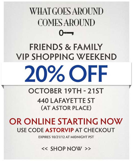 What Goes Around Comes Around Friends & Family Sale