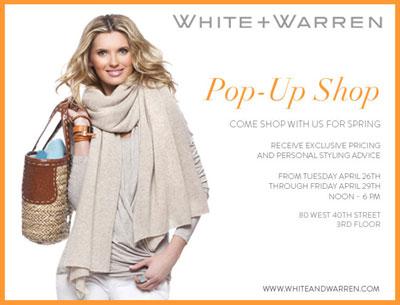 White + Warren Pop up Shop 4/26 - 4/29