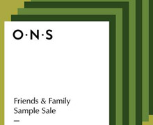 O.N.S Clothing Friends & Family Sample Sale